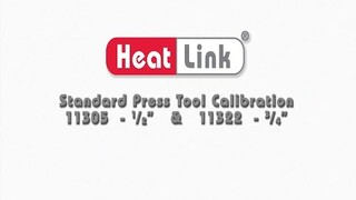 Embedded thumbnail for HeatLink 11305 & 11322 Standard Press Tool Calibration