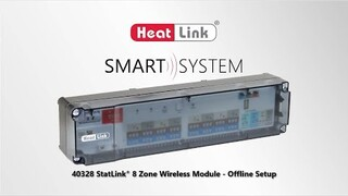 Embedded thumbnail for HeatLink Smart System - StatLink 8 Zone Wireless Module Offline Setup