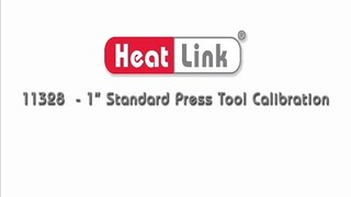 "Embedded thumbnail for HeatLink 11328 - 1"" Standard Press Tool Calibration"